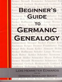 Beginner's Guide To Germanic Genealogy, 2nd Ed.