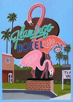 Mid Century Modern Eames Retro Limited Edition Print from Original Painting Flamingo Hotel Neon Sign Flamingo Hotel, Flamingo Art, Pink Flamingos, Flamingo Outfit, Flamingo Painting, Vintage Posters, Vintage Art, Vintage Tiki, Vintage Menu