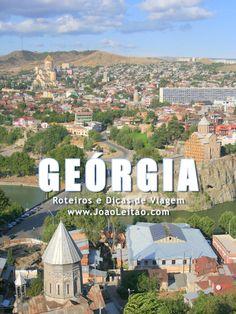 Visitar Geórgia – Roteiros e Dicas de Viagem