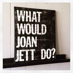 """Canvas Art Quote, music canvas, custom quote """"What Would Joan Jett Do?"""" 16 X 20"""