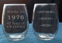 40th Birthday Etched Stemless Wine Glass Made In by LightedBottle
