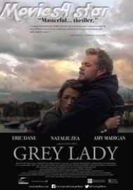 Grey Lady 2017 Movie Download Full Free HDrip Online from movies4star direct links. Get 2016 popular,rated films at just single click with your friends.