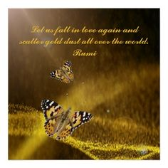 Rumi - Let us fall in love again and scatter gold dust all over the world - cloth napkin Falling In Love Again, We Fall In Love, Custom Posters, All Over The World, Poster Prints, Wisdom, Let It Be, Napkin, Artwork