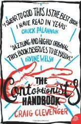 Buy The Contortionist's Handbook by Craig Clevenger and Read this Book on Kobo's Free Apps. Discover Kobo's Vast Collection of Ebooks and Audiobooks Today - Over 4 Million Titles! Fiction And Nonfiction, Fiction Books, Good Books, Books To Read, Comedy Acts, Contortionist, Literature Books, I Want To Know, Book Quotes