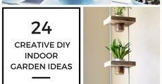 24 Creative DIY Indoor Garden Ideas