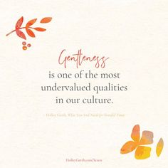 Gentleness is one of the most undervalued qualities in our culture. Hard Days, Live Love, Inner Peace, Gentleness, Stress, Inspirational Quotes, Calm, Culture, Thoughts