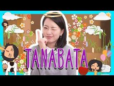 Japanese TANABATA (Star Festival) Words with Risa! - 七夕 - YouTube