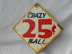 """Vintage Carnival Game Sign """"Crazy Ball 25 Cents"""" 2 Sided Hand Painted on Wood Carnival Game Signs, Vintage Carnival Games, Board Games, Game Boards, Typography Design, Lettering, Hand Painted Signs, Painting On Wood, Birthday Parties"""