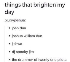 No but really. Have you seen him? Oh my Josh, I'm so Dun with his smile like my face exploded because I smiled so much. | Josh Dun ~ Twenty One Pilots | Tumblr | Funny