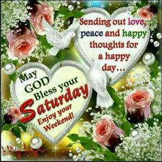 Sending Happy Thoughts For A Blessed Saturday