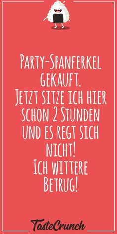 Lustige Sprüche #lustig #witzig #funny #food #foodlover #quote #qotd #party    Party-Spanferkel gekauft. Jetzt sitze ich hier schon 2 Stunden und es regt sich  nicht! Ich wittere Betrug! Laughter, Funny Quotes, Jokes, Calm, Humor, Party, Funny Qoutes, Funny Sayings, German Women