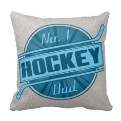 No. 1 Hockey Dad Name and Number Pillow.  Hockey throw pillow with easy to customize name and number print on one side. Available with cotton or polyester covers. Priced from $33.95. To see this design on the full range of products, please visit my store: www.zazzle.com/gamefacegear*/ #IceHockey