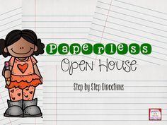 Paperless Open House- a tutorial to help decrease the open house paperwork for your families.