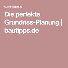 Die perfekte Grundriss-Planung   bautipps.de