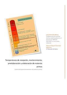 Temperaturas de materias primas en procesos culinarios by Manuel Gonzalez, via Behance