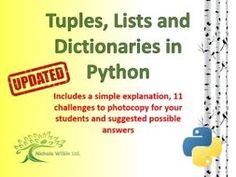 Python Tuples, Lists and Dictionaries by nwilkin - Teaching Resources - Tes