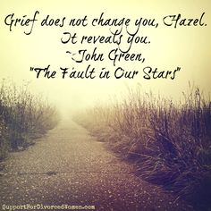 Don't let your grief hold you back. Get through it & move forward. Let it reveal you...