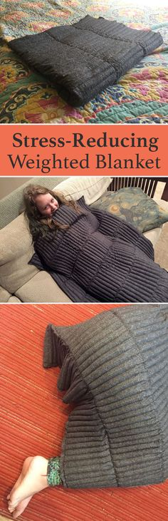 Weighted blankets have long been used therapeutically for people with sensory sensitivity or restless leg syndrome, as well as to increase focus (particularly in classroom settings).