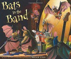 Bats in the Band (A Bat Book) by Brian Lies http://www.amazon.com/dp/0544105699/ref=cm_sw_r_pi_dp_xuNsub0PSXGJ5