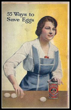 55 Ways to Save Eggs, Royal Baking Powder advertising booklet Images Vintage, Vintage Pictures, Vintage Cards, Vintage Prints, Vintage Posters, Vintage Cooking, Vintage Food, Vintage Kitchen, Vintage Housewife