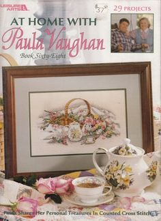 29 PATTERNS ~ At Home With Paula Vaughan ~ Counted Cross Stitch Patterns Book 68