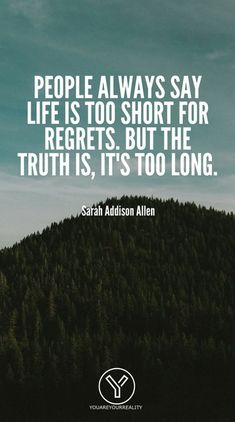 Check out these quotes about living with NO REGRETS! live your life to the fullest!