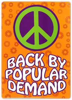 """Self explained. """"PEACE"""" in our world need to be popular. GREAT POSTER! reminds me of the 70's."""