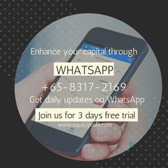 Get daily updates on WhatsApp +65-8317-2169 Join us for 3 days free trial -www.equityprofit.com Investment Quotes, Trials, Investing, Join, Free