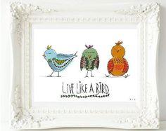 Live Like a Bird