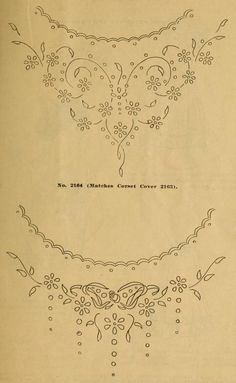 Embroidery patterns for corset covers from Embroidery hints: Fall and Winter 1910. This magazine is in the public domain. Download this ebook as pdf, epub or kindle. https://archive.org/stream/embroideryhintsf00newy