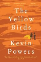 THE YELLOW BIRDS by Kevin Powers.