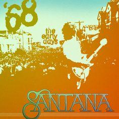 Santana – Santana '68: The Early Days