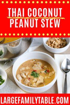 Thai Coconut Peanut Stew | LargeFamilyRecipes.Com Best Soup Recipes, Easy Dinner Recipes, Family Recipes, Indian Food Recipes, Asian Recipes, Large Family Meals, Quick And Easy Soup, Thai Coconut, Vegetable Curry