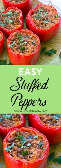 Easy Stuffed Peppers - Delicious, healthy & easy. These stuffed bell peppers will provide the nutrition that you need for a healthy, balanced meal!