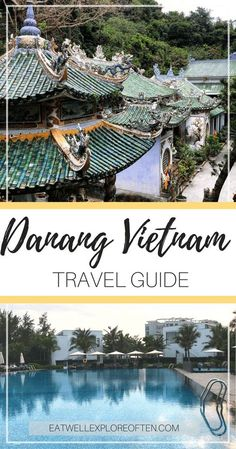 Da Nang Vietnam Travel Guide - What to See, What to Do, What to Eat, Where to Stay in DaNang City Vietnam, close to Hoi An Vietnam