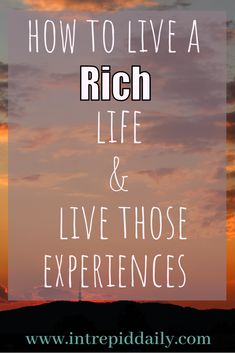 When I say get rich, I don't mean amass tons of money. I mean develop a rich life — but money is a tool that can help you achieve that. Want to lead a rich life? This post will show you how you can use money as a tool to live a better life.