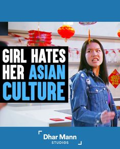 Girl Hates Her Asian Culture | Dhar Mann. Don't take your culture for granted. For more motivational videos, visit DharMann.com #DharMann Poorly Dressed, Chivalry, Motivational Videos, Whats Wrong, Take Care Of Me, Foster Care, Hug You, Hey Girl, Proud Of You