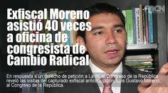 Exfiscal Moreno asistió 40 veces a oficina de congresista de Cambio Radical El Congreso respondió un derecho de petición a La W en el que se registran las visitas del capturado exfiscal a oficinas de congresistas.