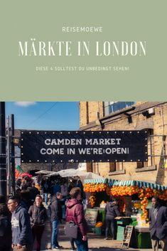 Diese 4 Märkte in London solltest du gesehen haben! London Tipps, London Märkte, Camden Market, London Tipps, London Shopping, London Markets, London Urlaub Hoxton London, Camden London, London Market, London Shopping, Camden Lock, Reisen In Europa, Life Savers, Marketing, World
