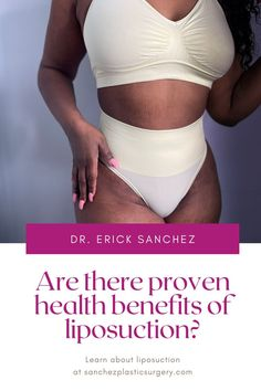 Dr. Erick Sanchez is a board-certified plastic surgeon in Baton Rouge, LA who frequently performs body contouring procedures like liposuction, tummy tucks, and brazilian butt lifts. Find out if there are health benefits associated with liposuction. Board Certified Plastic Surgeons, Tummy Tucks, Liposuction, Body Contouring, Plastic Surgery, Health Benefits, Improve Yourself, Gym Shorts Womens, Bra