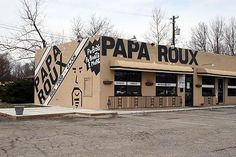 Papa Roux - great food, fun atmosphere