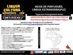 Tecnologia na Aula de Português, Língua Estrangeira (PLE) - Vídeos de Humor para aprender expressões & Geografia do Brasil (Portugiesisch als Fremdsprache, brasilianischer Humor & Landeskunde - Video von Youtube)