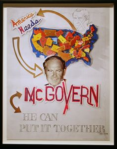 """America Needs McGovern: He Can Put It Together"" George McGovern. By Larry Rivers, after Malcolm Varon, 1972. Color photolithographic halftone poster. 75.6 x 58.4 cm (529 3/4 x 23 in.): Cycling the viewer's eyes away from a crossed-out sketch of Pres Discover the latest #Artistic shows in     Manhattan with https://www.artexperiencenyc.com"