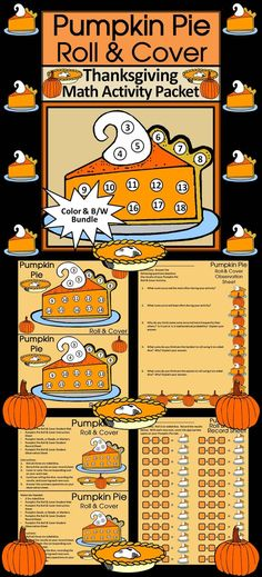 Pumpkin Pie Roll & Cover Thanksgiving Math Activity: This Thanksgiving pumpkin pie roll & cover math activity packet gives your students a fun and festive way to practice addition in series in a hands-on way. Use 3 six-sided dice and pumpkin seeds, beads, or other small items as counters.   Contents Include: * Student Work Mats * Instruction Sets * Student Record Sheet *  Student Observation Sheet   #Pumpkin #Thanksgiving #Math #Activity #Teacherspayteachers