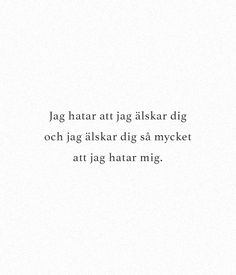 19 citat av den store Håkan Hellström. Qoutes About Love, Love Poems, O Love, Love Hurts, Miss My Ex, Swedish Quotes, Favorite Quotes, Best Quotes, Sad Life Quotes