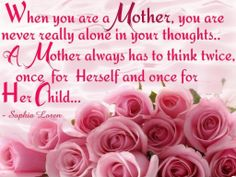 A good mother always think of her actions and how it would affect her children....