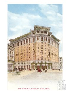St. Paul Hotel, St. Paul, Minnesota Art Print at Art.com