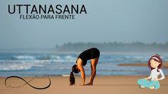 Yoga para iniciantes #2 - FLEXÃO PRA FRENTE [UTTANASANA]
