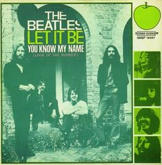 """The Beatles """"You Know My Name"""" (Look Up the Number..."""