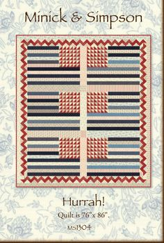 Hurrah Quilt Pattern by Minick and Simpson  -  Download